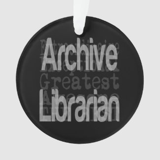 Archive Librarian Extraordinaire Ornament