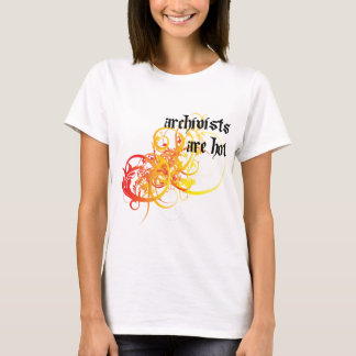 Archivists Are Hot T-Shirt