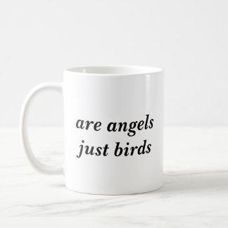 Are angels just birds mug