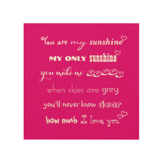 Are My Sunshine Anniversary Birthday Wood Wall Art Wood Canvases