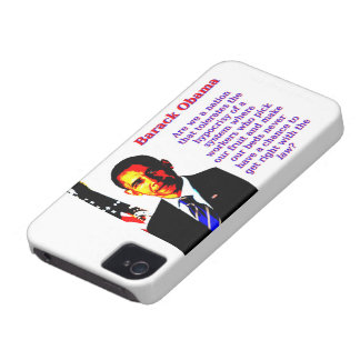Are We A Nation That Tolerates - Barack Obama iPhone 4 Case