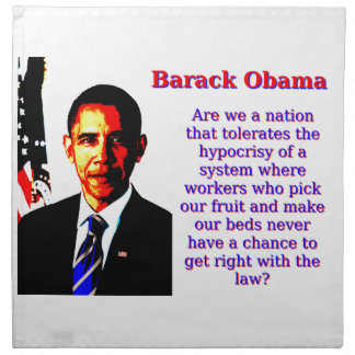 Are We A Nation That Tolerates - Barack Obama Napkin
