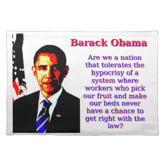 Are We A Nation That Tolerates - Barack Obama Placemat
