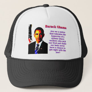 Are We A Nation That Tolerates - Barack Obama Trucker Hat