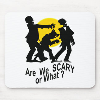 Are We Scary Mouse Pad