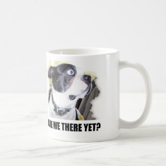 ARE WE THERE YET COFFEE MUG