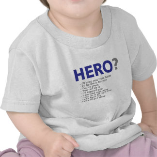 Are you a Hero? T-shirt