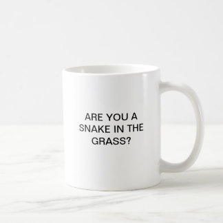 ARE YOU A  SNAKE IN THE  GRASS? BASIC WHITE MUG