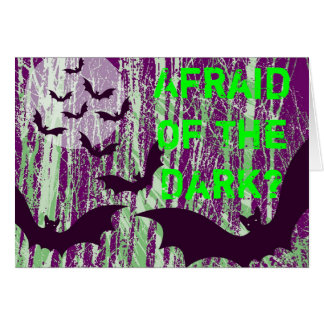 Are You Afraid Of The Dark? Halloween Greeting Greeting Card