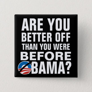 Are you better off? Anti-Obama Buttons