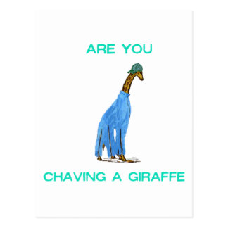 Are You Chaving a Giraffe.png Postcard