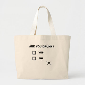 Are You Drunk? Large Tote Bag