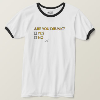 Are You Drunk? T-shirt by Drunk Dude Design
