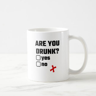 Are You Drunk? Yes No Coffee Mug