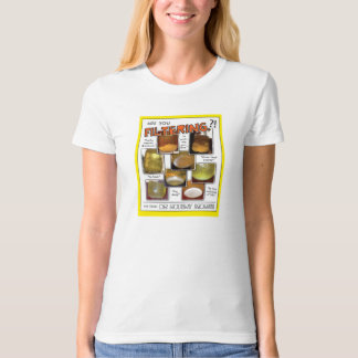 Are You Filtering?! Organic Tee! (ladies) T-Shirt
