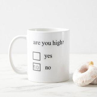 Are you high? Mug