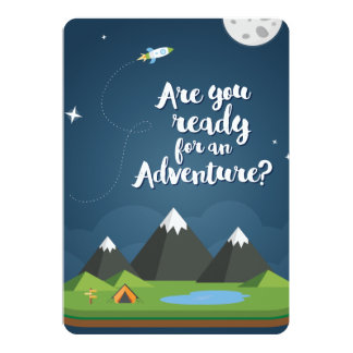 Are you ready for an Adventure? YES! 13 Cm X 18 Cm Invitation Card