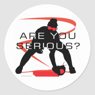 Are you serious Red Fielder Softball Classic Round Sticker