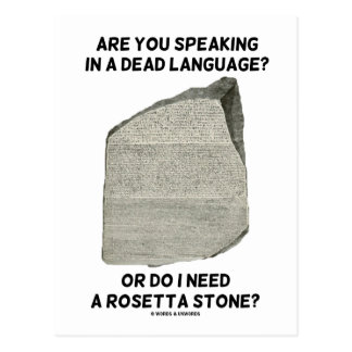 Are You Speaking In A Dead Language Or Do I Need Postcard