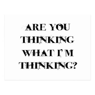 Are You Thinking What I'm Thinking? 2 Postcard