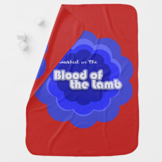 Are You Washed in the Blood Baby Blanket