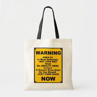 Area 51 ~ Spoof Warning Sign Tote Bag