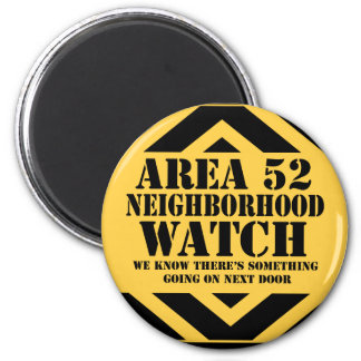 Area 52 Neighborhood Watch Magnet