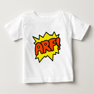 Arf! Infant T-Shirt