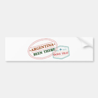 Argentina Been There Done That Bumper Sticker