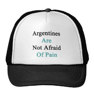 Argentines Are Not Afraid Of Pain Mesh Hats