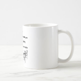 Arguing with a Dining Room Table Basic White Mug