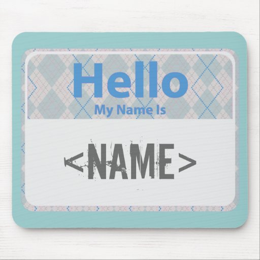 Argyle Hello My Name is, <NAME> Mouse Mats