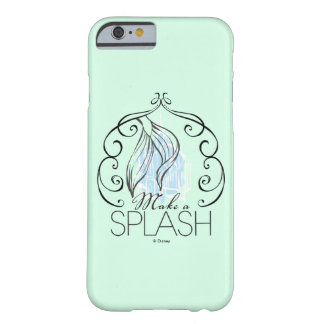 Ariel   Make A Splash Barely There iPhone 6 Case