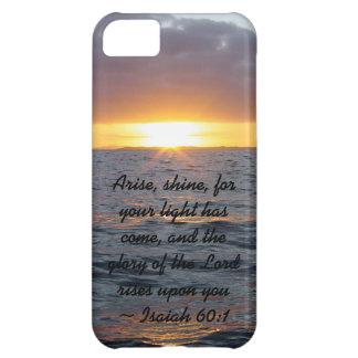Arise Shine - Isaiah 60:1 iPhone 5C Case