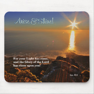 Arise & Shine! Isaiah 60:1 Scripture mousepad