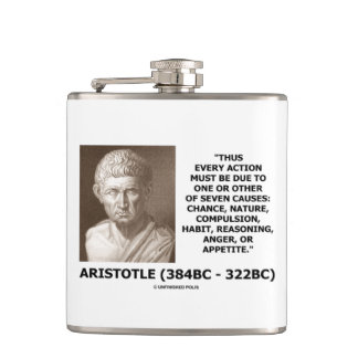 Aristotle Every Action One Of Seven Causes Quote Hip Flask