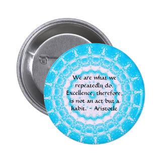 Aristotle Excellence Quotation 6 Cm Round Badge