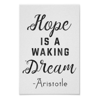 Aristotle 'Hope is a waking dream' poster