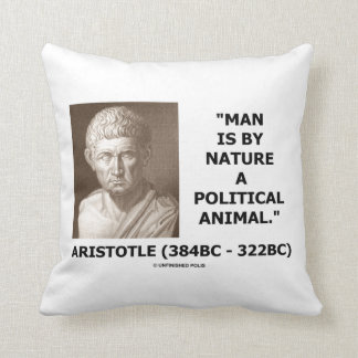 Aristotle Man Is By Nature A Political Animal Throw Pillow