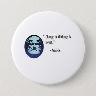 Aristotle philosophy badge - change is sweet
