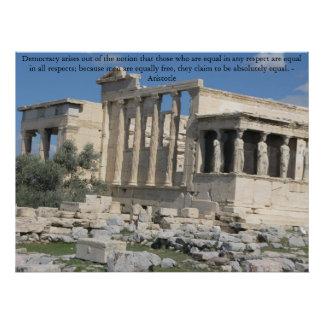 Aristotle quotation with photo of the Acropolis Poster