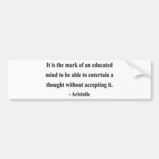 Aristotle Quote 1a Bumper Sticker