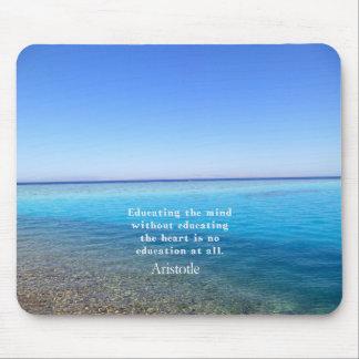 Aristotle quote about education, teachers, ethics mouse pad