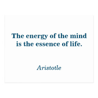 Aristotle quote - energy of the mind postcard