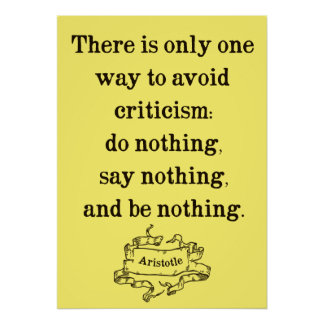 Aristotle Quote on Criticism Poster