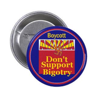 Arizona Don t Support Bigotry Button