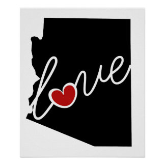 Arizona Love!  Gifts for AZ Lovers Poster