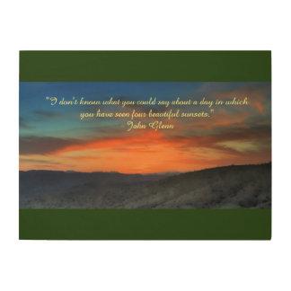 Arizona Sunset with John Glenn quote Wood Canvases