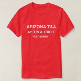 Arizona T&A Ayton & Trier Get Some T-Shirt