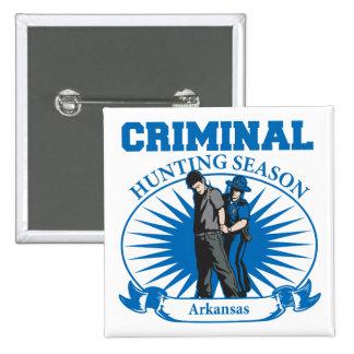 Arkansas Criminal Hunting Season Pinback Button